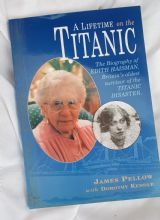 'A Lifetime on the Titanic' - The Biography of Edith Haisman. SIGNED!